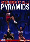 Winning it All! Pyramids