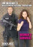 Jim Wagner's Reality-Based Personal Protection: Women's Survival