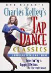 Charles Kelley's Tap Classics 2-Video Set
