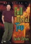 Bob Rizzo's Full Metal Tap