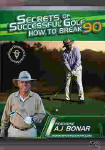 Secrets of Successful Golf How to Break 90