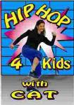 Hip Hop 4 Kids with Cat
